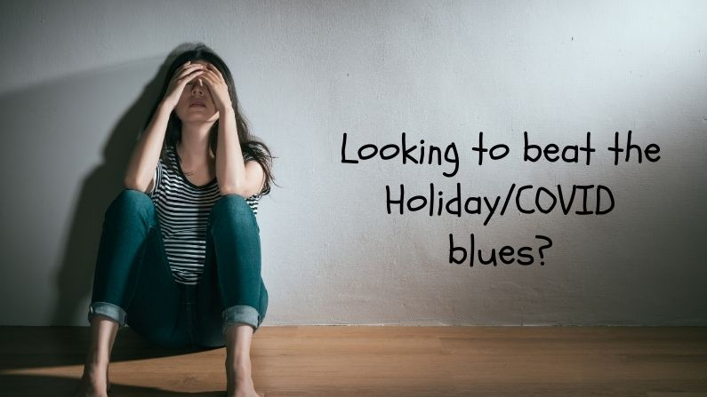 5 Tips For Coping With The Holiday/COVID-19 Blues