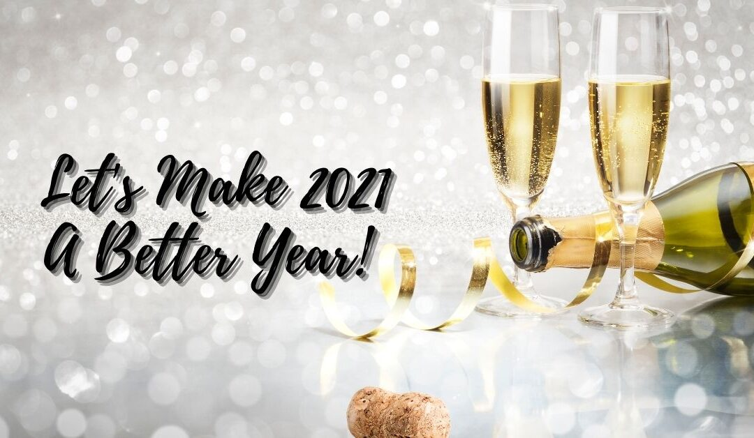 2021 New Year's Resolution's – What's next for you?