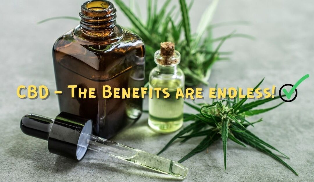 CBD – There Are So Many Amazing Health Benefits