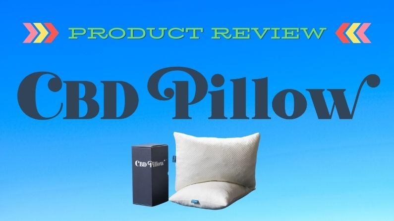 Product Review – CBD Pillow